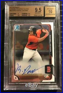 2015 Bowman Chrome Rafael Devers Auto BGS 9.5 with 10 Autograph Red Sox RC HOT