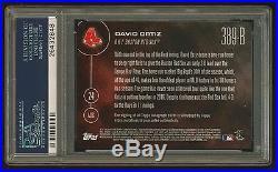 DAVID ORTIZ 2016 Topps Now AUTO /w Inscription #389-B #65/99 PSA 10 GEM Red Sox